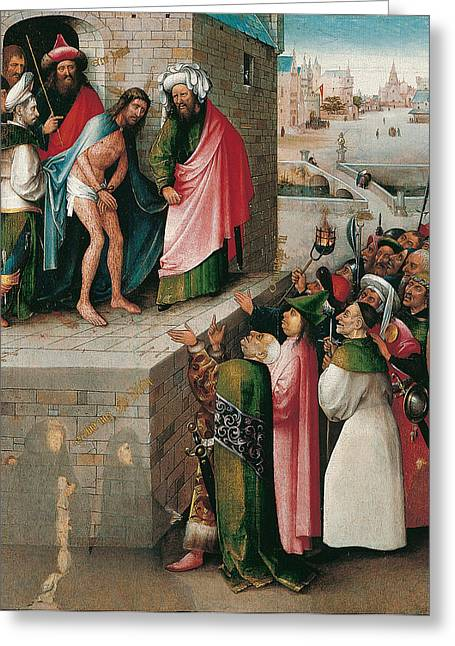 Ecce Paintings Greeting Cards - Ecce Homo Greeting Card by Hieronymus Bosch