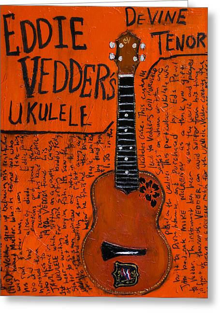Pearl Jam Greeting Cards - Eddie Vedder Ukulele Greeting Card by Karl Haglund