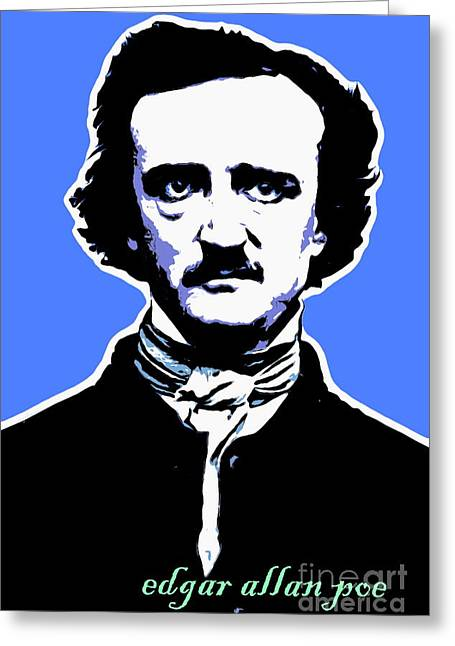 Edgar Alan Poe Greeting Cards - Edgar Allan Poe 20140914poster v1 Greeting Card by Wingsdomain Art and Photography