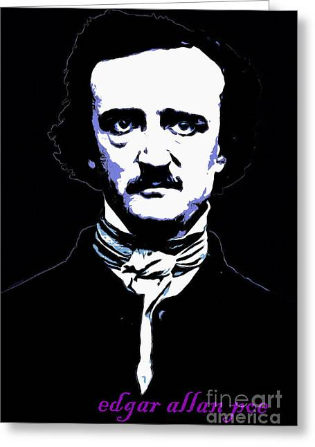 Edgar Alan Poe Greeting Cards - Edgar Allan Poe 20140914poster v2 Greeting Card by Wingsdomain Art and Photography