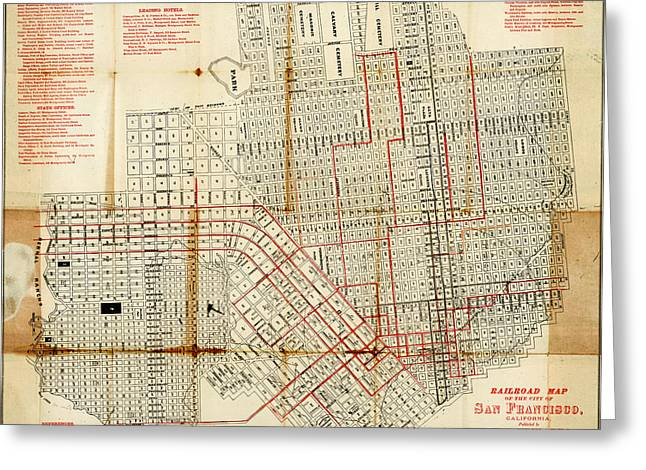 Antique Greeting Cards - Edwards railroad map of San Francisco 1874 Greeting Card by MotionAge Designs