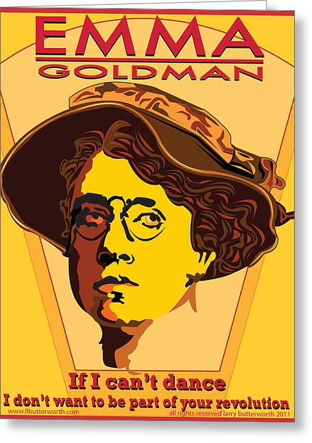 Russian Revolution Greeting Cards - Emma Goldman Greeting Card by Larry Butterworth