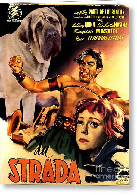 English Mastiff Greeting Cards - English Mastiff Art Canvas Print - La Strada Movie Poster Greeting Card by Sandra Sij