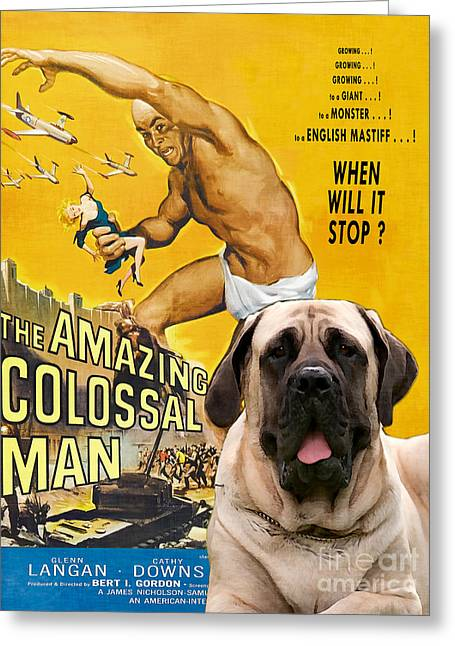 Colossal Greeting Cards - English Mastiff Art Canvas Print - The Amazing Colossal Man Movie Poster Greeting Card by Sandra Sij
