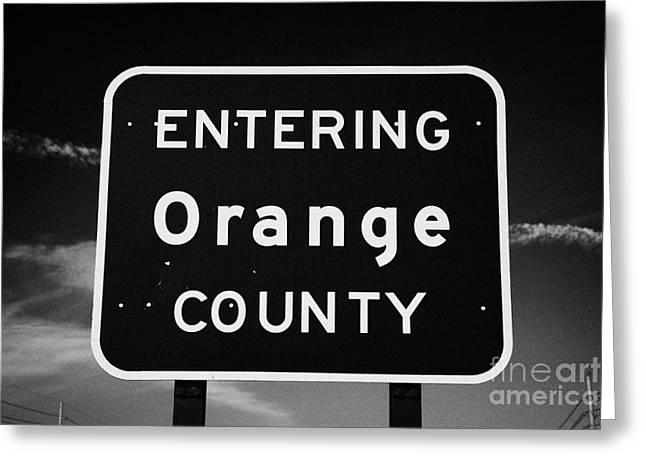 Entering Orange County Near Orlando Florida Usa Greeting Card by Joe Fox