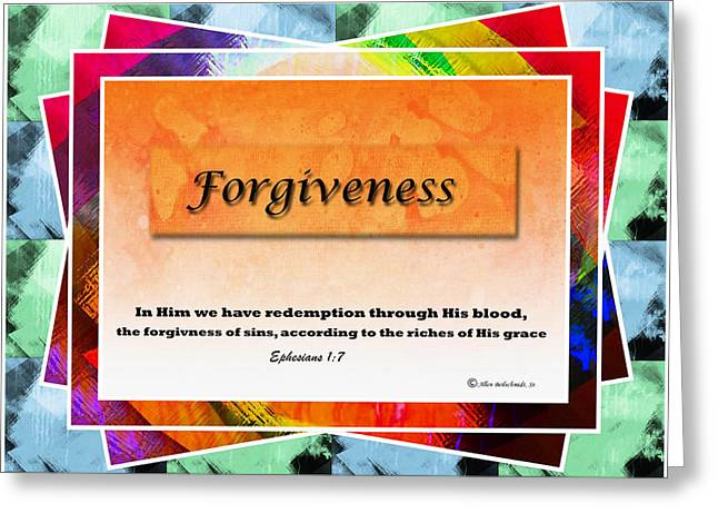 Forgiven Digital Art Greeting Cards - Ephesians 1.7 Greeting Card by Allen Beilschmidt