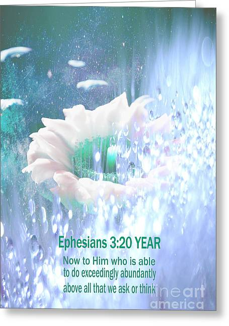 Scripture Digital Art Greeting Cards - Ephesians 3 20 YEAR Greeting Card by Beverly Guilliams