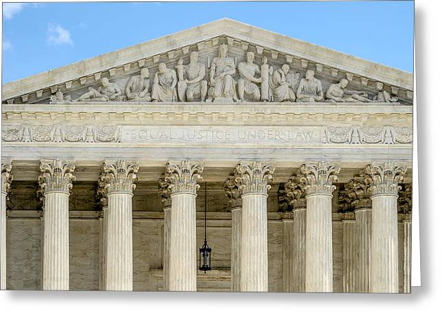 Washington Dc Greeting Cards - Equal Justice Under Law II Greeting Card by Susan Candelario