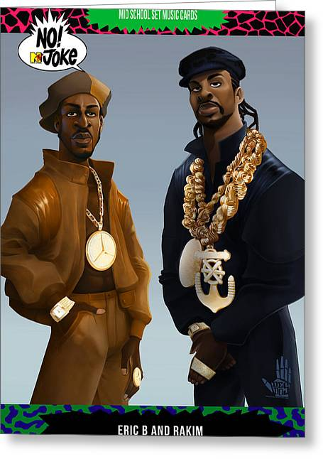 Rakim Greeting Cards - Eric B and Rakim NTV card Greeting Card by Nelson dedos Garcia