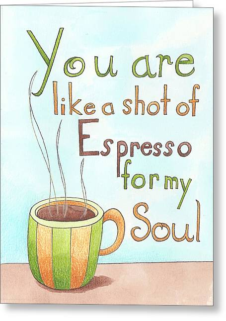 Espresso Art Greeting Card by Christy Beckwith
