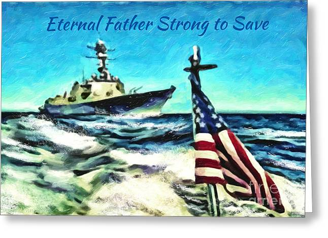Pirate Ships Greeting Cards - Eternal Father Strong to Save... Greeting Card by Lianne Schneider