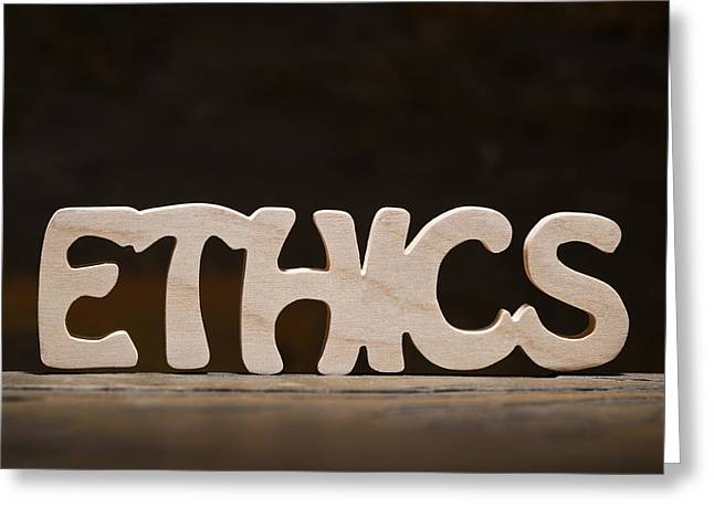 Ethics Greeting Card by Donald  Erickson