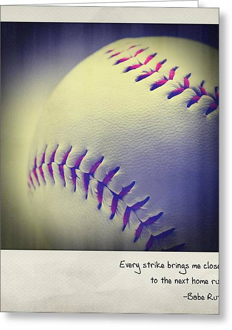 Baseball Art Greeting Cards - Every Strike Brings Me Closer To The Next Home Run. - Babe Ruth Polaroid Greeting Card by Bradley R Youngberg