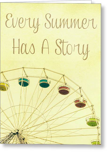 Every Summer Has A Story Greeting Card by Pati Photography