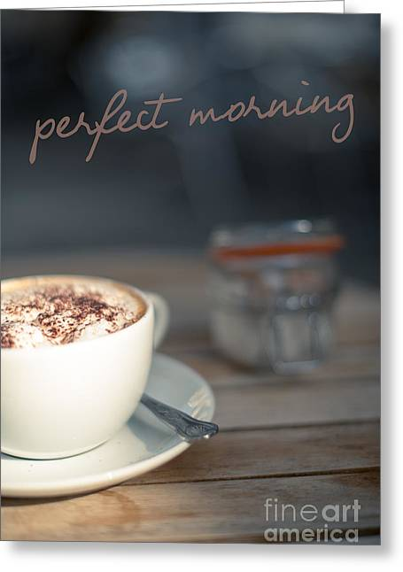 Everybodys Perfect Morning Greeting Card by Wolf Kettler