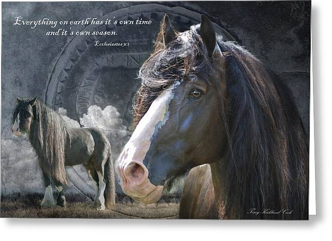 Gypsy Horse Greeting Cards - Everything On Earth with Verse Greeting Card by Terry Kirkland Cook