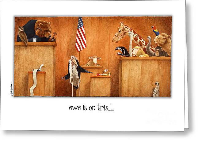 Humorous Greeting Cards Paintings Greeting Cards - Ewe Is On Trial... Greeting Card by Will Bullas