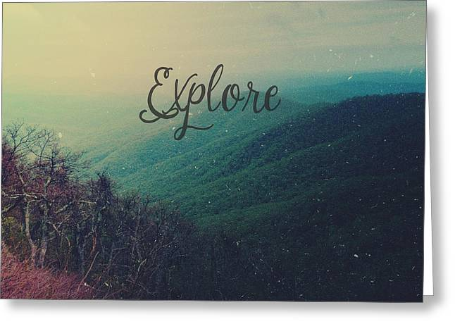 Explore Greeting Card by Joy StClaire