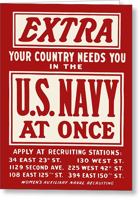 Armed Forces Greeting Cards - EXTRA - Your Country Needs You In The U.S. Navy Greeting Card by God and Country Prints