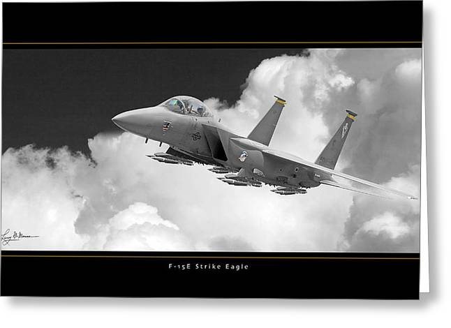 F-15 Photo Framed Print Greeting Cards - F-15E Strike Eagle Greeting Card by Larry McManus