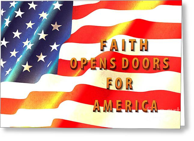 Bravery Mixed Media Greeting Cards - Faith and America Greeting Card by Beverly Guilliams
