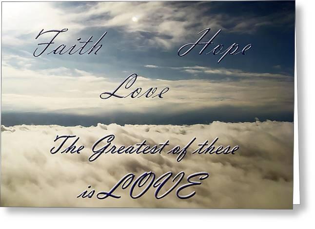 Faith Hope Love Greeting Card by Aimee L Maher Photography and Art Visit ALMGallerydotcom