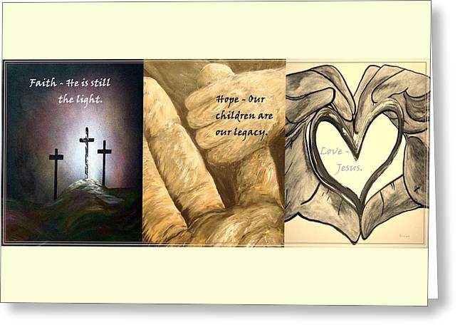 Born Again Mixed Media Greeting Cards - Faith Hope Love Greeting Card by Eloise Schneider