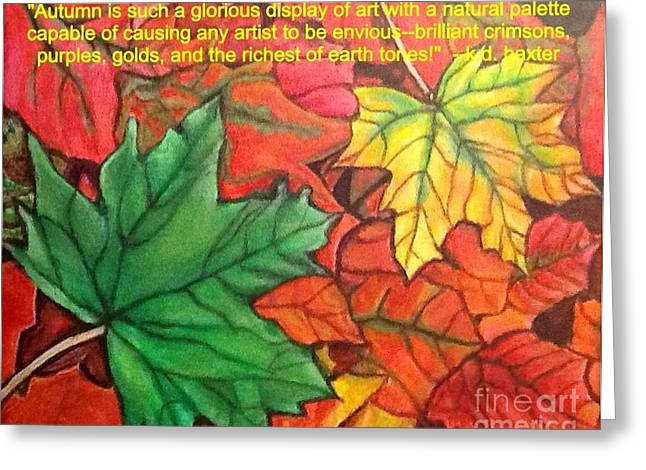 Falling Leaves 1 Painting With Quote Greeting Card by Kimberlee Baxter