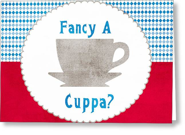 Labelled Mixed Media Greeting Cards - Fancy a Cup Greeting Card by Linda Woods