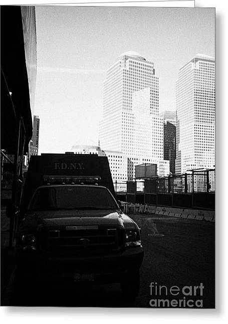 Wtc 11 Greeting Cards - FDNY fire tender parked outside liberty street ground zero new york city Greeting Card by Joe Fox