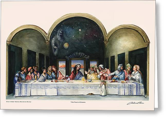 Last Supper Greeting Cards - Feast of Dreams Greeting Card by Amber Victoria