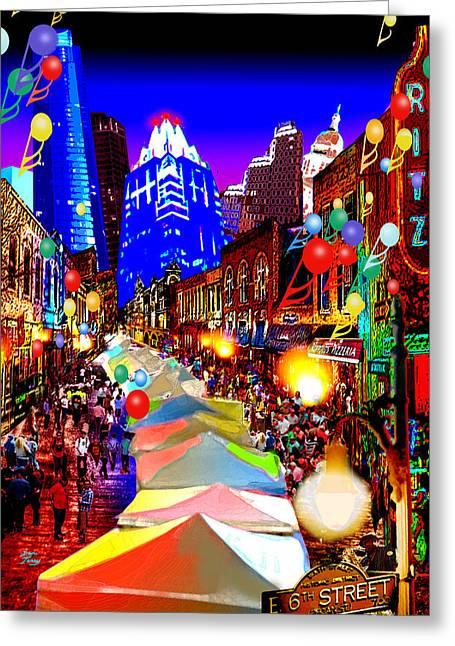 Austin Artist Digital Art Greeting Cards - Festive 6th Street Austin Greeting Card by Dan Terry