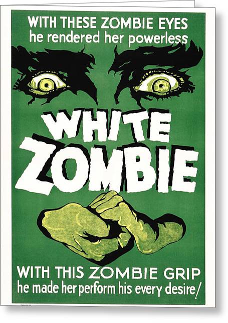 Horror Film Greeting Cards - Film poster for White Zombie Greeting Card by Celestial Images