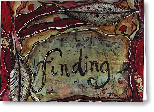 finding...me Greeting Card by Shawn Petite