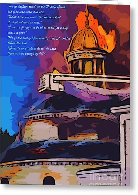 Art In Halifax Greeting Cards - Firefighters Poem Greeting Card by John Malone