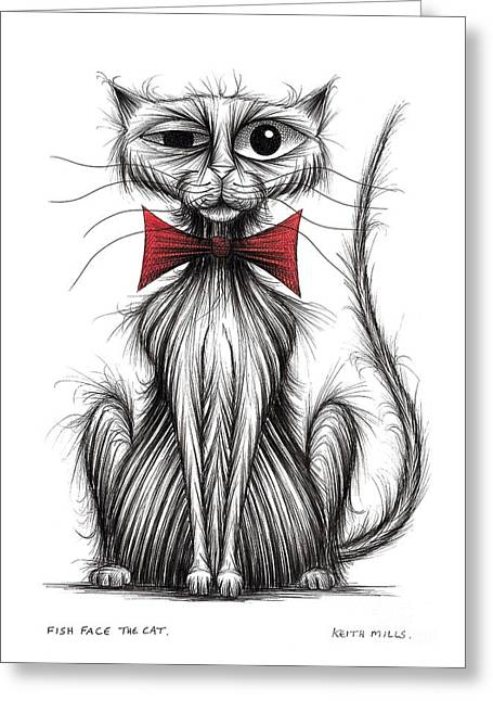 Posh Drawings Greeting Cards - Fish face the cat Greeting Card by Keith Mills