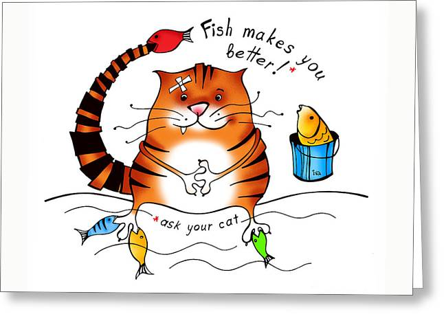 Joke Drawings Greeting Cards - Fish Makes You Better Greeting Card by Tatiana Ivchenkova