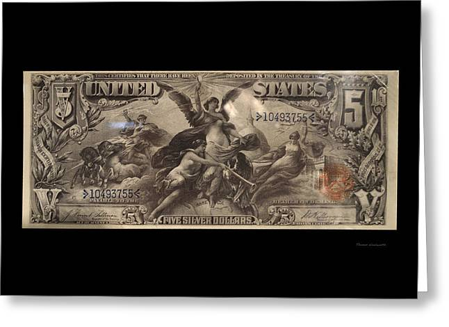 Inflation Greeting Cards - Five Dollar US Currency Payable With Five Silver Dollars Greeting Card by Thomas Woolworth