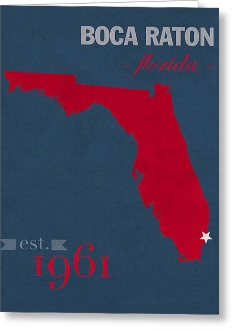 Boca Greeting Cards - Florida Atlantic University Owls Boca Raton College Town State Map Poster Series No 037 Greeting Card by Design Turnpike