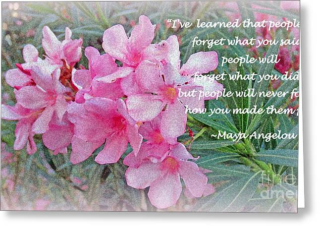 Maya Angelou Greeting Cards - Flowers With Maya Angelou Verse Greeting Card by Kay Novy