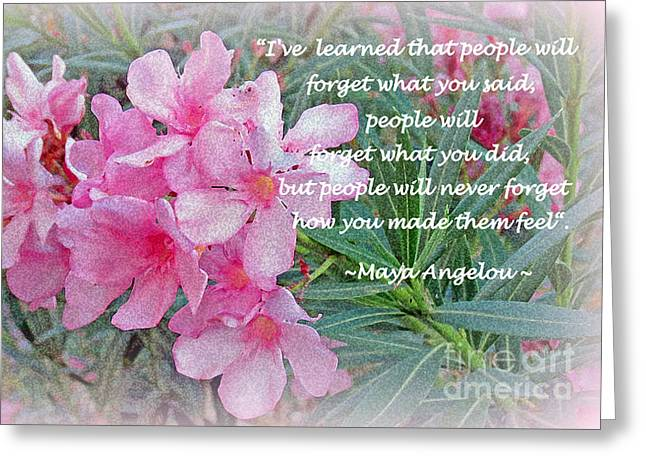 Flowers With Maya Angelou Verse Greeting Card by Kay Novy