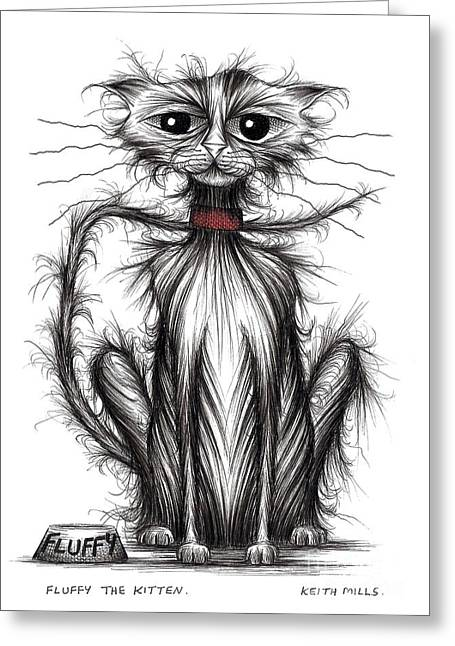 Thin Drawings Greeting Cards - Fluffy the kitten Greeting Card by Keith Mills