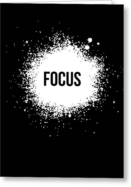 Motivational Poster Greeting Cards - Focus Poster Black Greeting Card by Naxart Studio