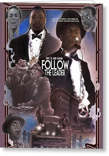 Rakim Greeting Cards - Follow The Leader Greeting Card by Nelson Dedos Garcia