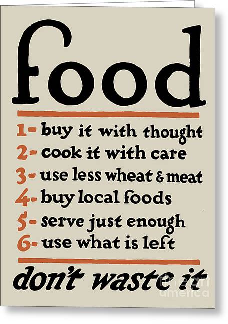 Local Food Greeting Cards - Food - Dont Waste It Greeting Card by God and Country Prints