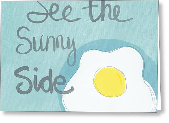 Word Greeting Cards - Food- Kitchen Art- Eggs- Sunny Side Up Greeting Card by Linda Woods