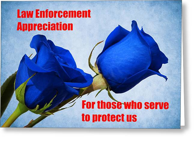 Police Officer Greeting Cards - For Those Who Serve Greeting Card by Judy Vincent
