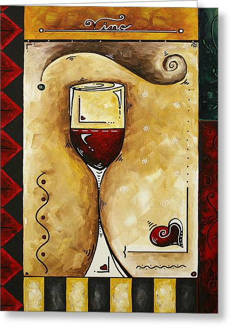 Red Wine Prints Greeting Cards - FOR WINE LOVERS ONLY Original MADART Painting Greeting Card by Megan Duncanson