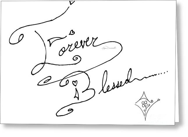 Quotes To Live By Greeting Cards - Forever Blessed Original Hand Drawn Typography Word Art Quote by Megan Duncanson Greeting Card by Megan Duncanson