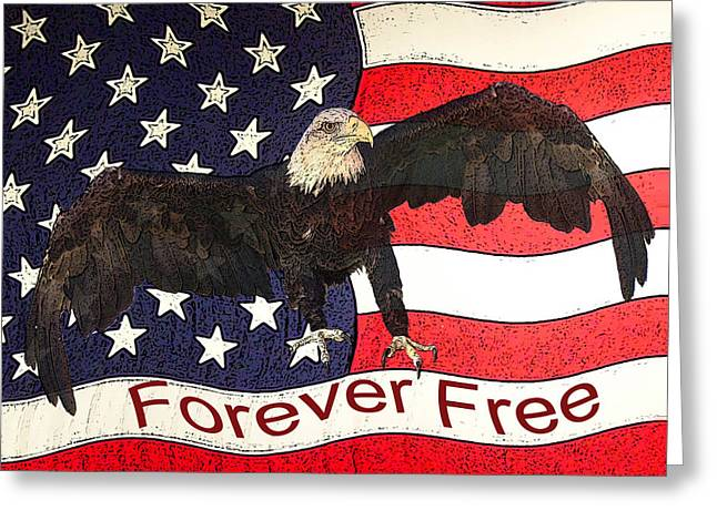 Eagle And Flag Greeting Cards - Forever Free Greeting Card by Ernie Echols